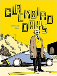Manuele Fior: Blackbird Days