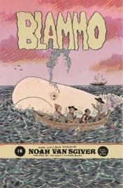 Noah van Sciver: Blammo 10