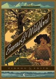 Zidrou & Edith: Emma G. Wildford