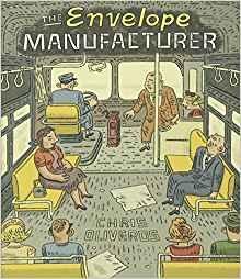 Chris Oliveros: The Envelope Manufacturer