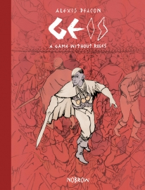 Alexis Deacon: Geis 2 : A Game Without Rules