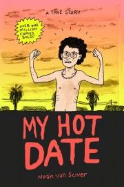 Noah van Sciver: My hot date