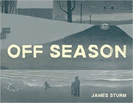 James Sturm: Off season