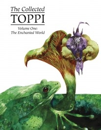 Sergio Toppi: The Collected Toppi 1 - The Enchanted World